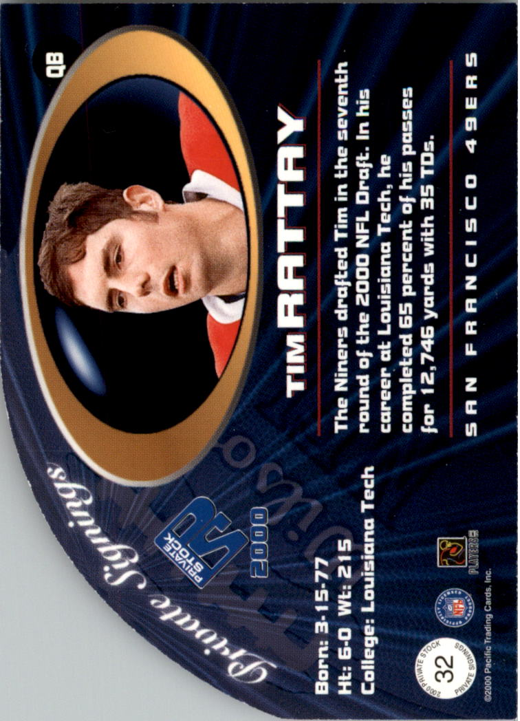 2000 Private Stock Private Signings #32 Tim Rattay back image