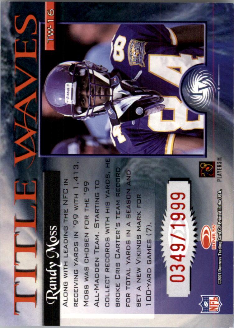 2001 Donruss Elite Title Waves #TW16 Randy Moss/1999 back image