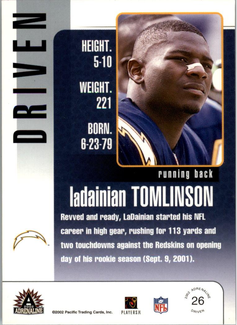 2002 Pacific Adrenaline Driven #26 LaDainian Tomlinson back image