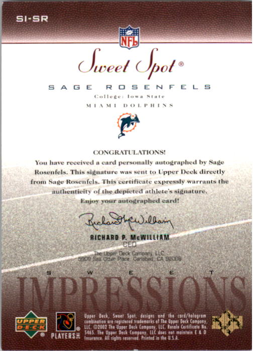 2002 Sweet Spot Sweet Impressions Autographs #SISR Sage Rosenfels/450 back image