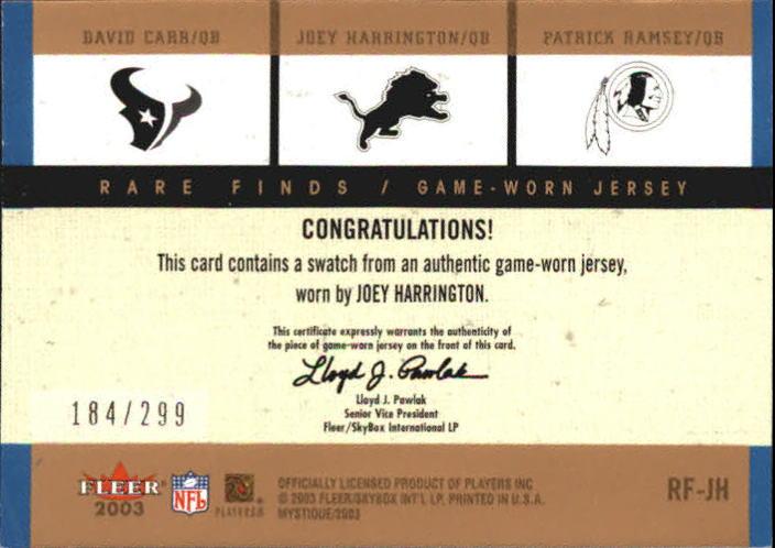 2003 Fleer Mystique Rare Finds Jersey Singles #JH Joey Harrington JSY/David Carr/Patrick Ramsey back image