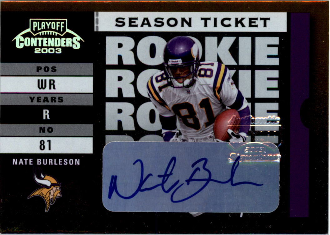 2003 Playoff Contenders #148 Nate Burleson AU/549 RC