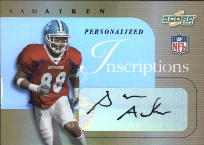 2003 Score Inscriptions Personalized #20 Sam Aiken