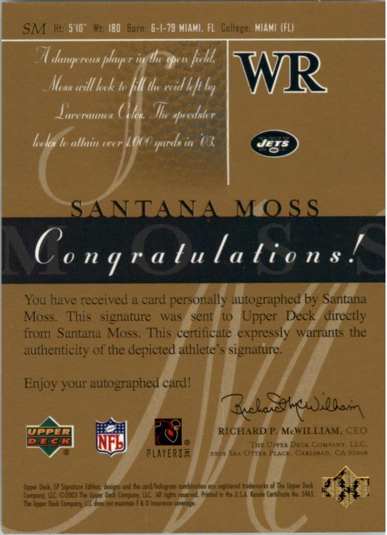 2003 SP Signature Autographs Black Ink #SM Santana Moss back image
