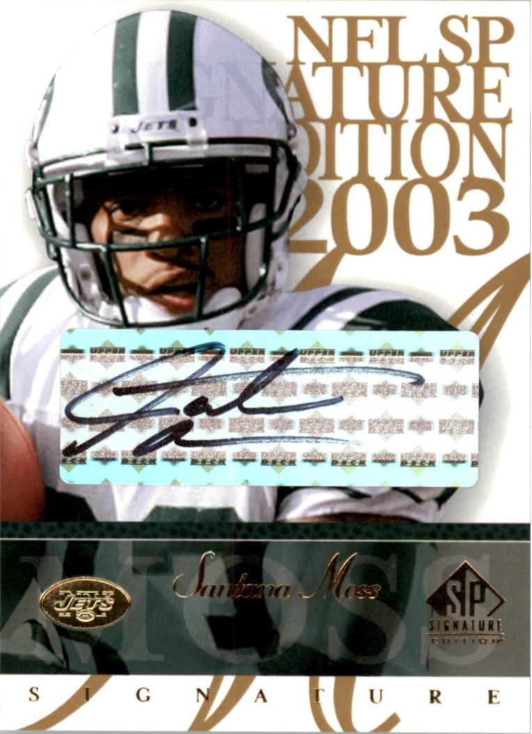 2003 SP Signature Autographs Black Ink #SM Santana Moss