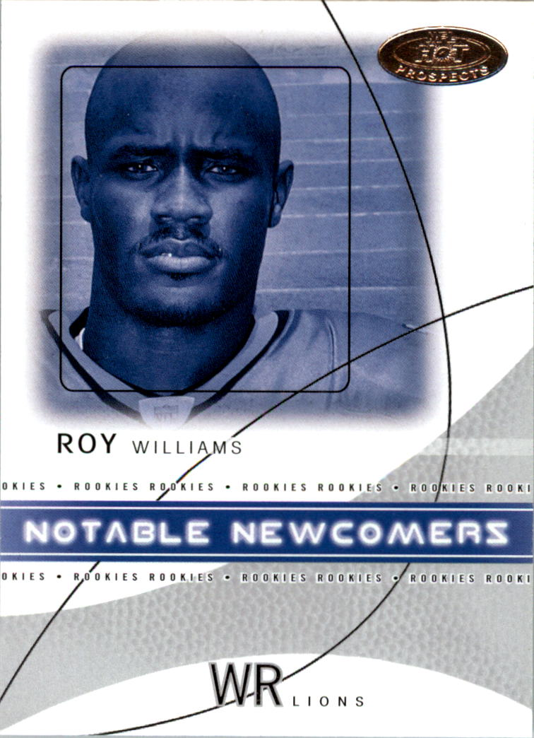 2004 Hot Prospects Notable Newcomers #4NN Roy Williams WR