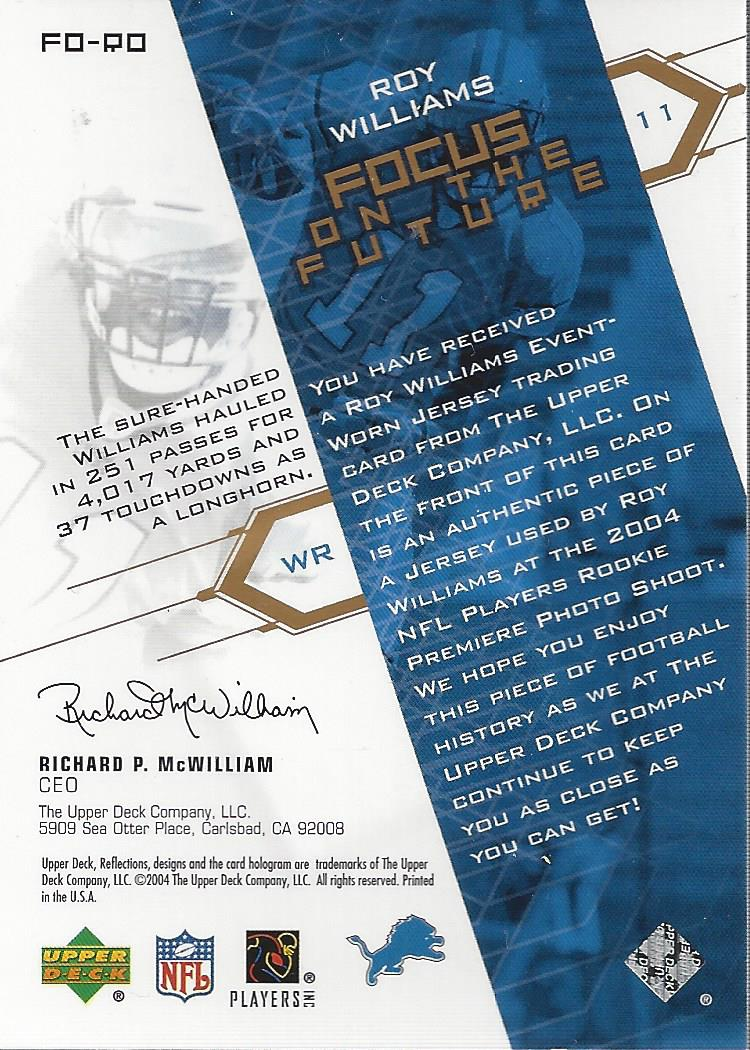 2004 Reflections Focus on the Future Jerseys Gold #FORO Roy Williams WR back image
