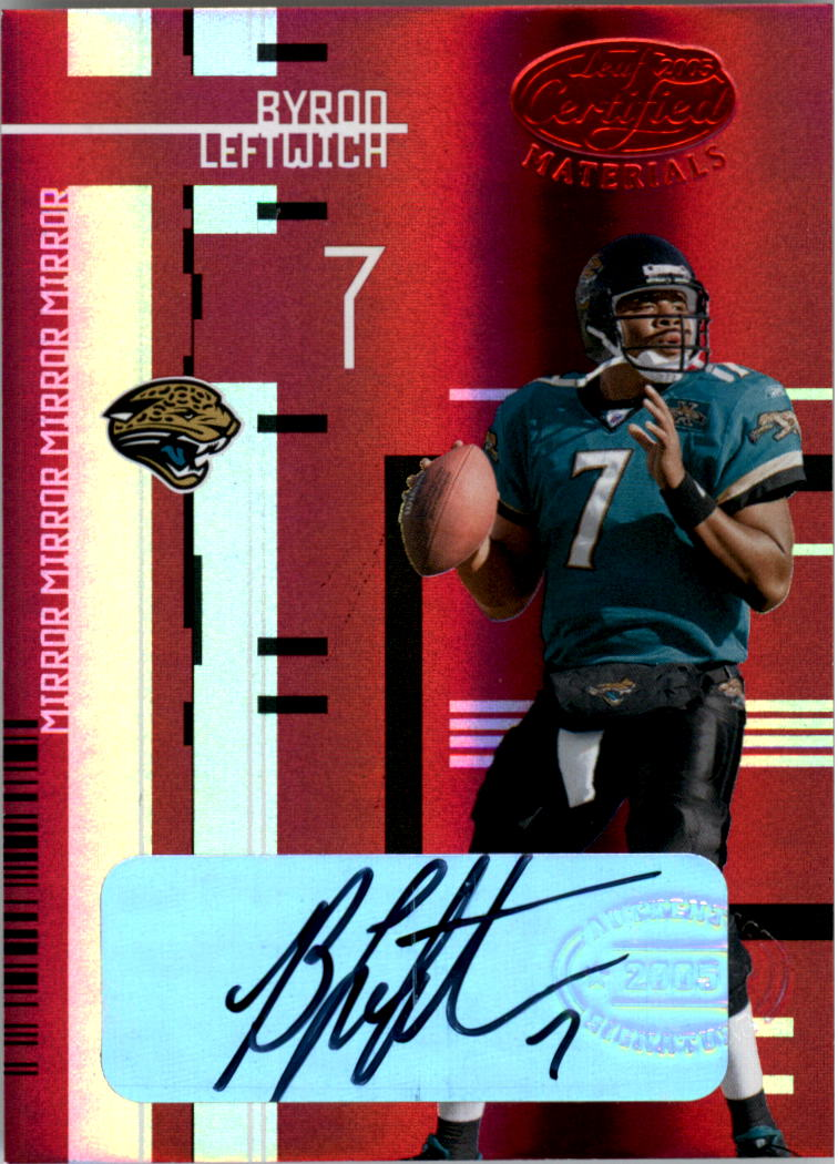 2005 Leaf Certified Materials Mirror Red Signatures #55 Byron Leftwich/25