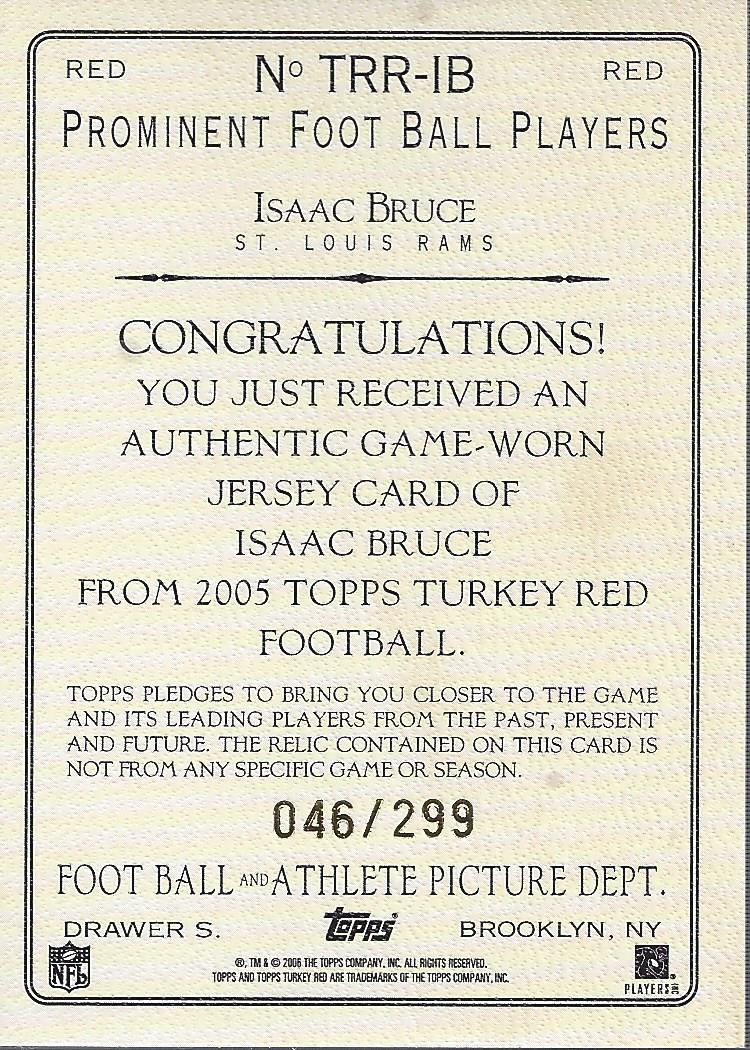 2005 Topps Turkey Red Relics Red #TRRIB Isaac Bruce back image