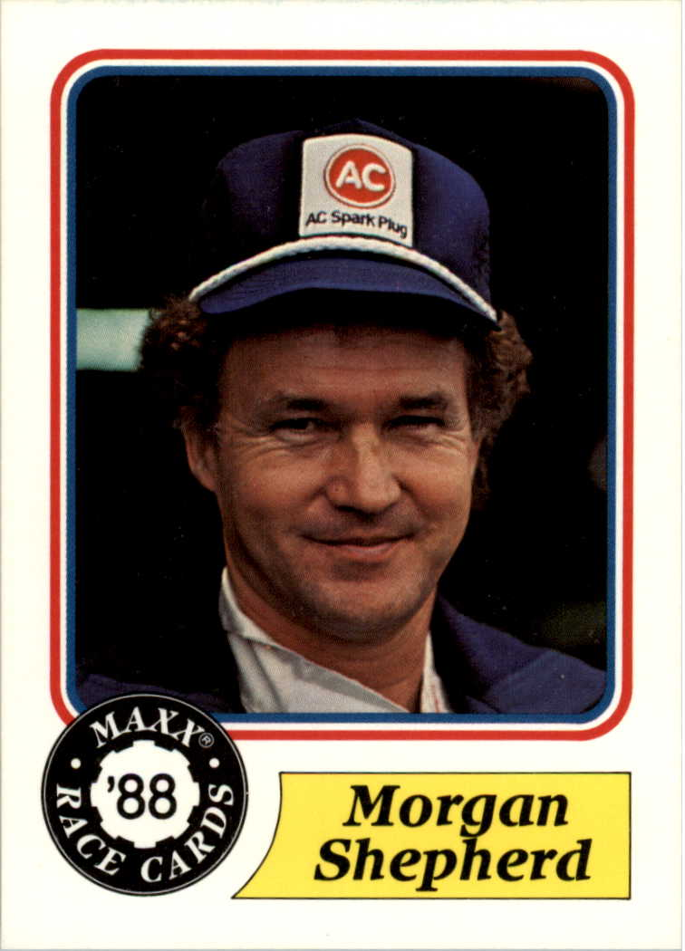 1988 Maxx Charlotte #25 Morgan Shepherd RC