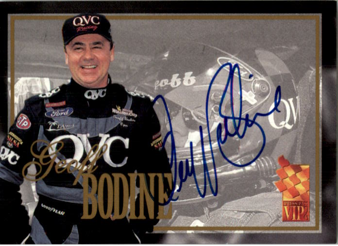 1996 VIP Autographs #3 Geoff Bodine