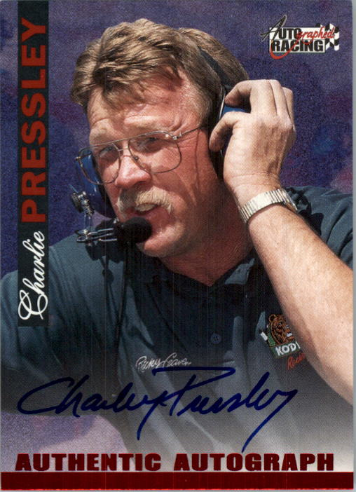 1996 Autographed Racing Autographs #43 Charley Pressley
