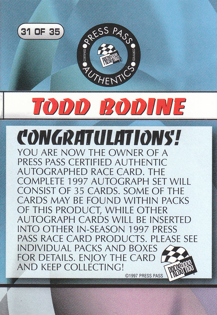 1997 Press Pass Autographs #31 Todd Bodine PPP/VIP back image