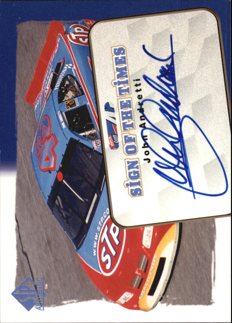 1998 SP Authentic Sign of the Times #S5 John Andretti's Car