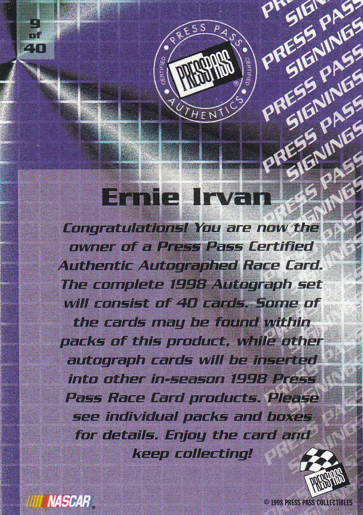 1998 Press Pass Signings #9 Ernie Irvan/Press Pass Stealth/  VIP back image