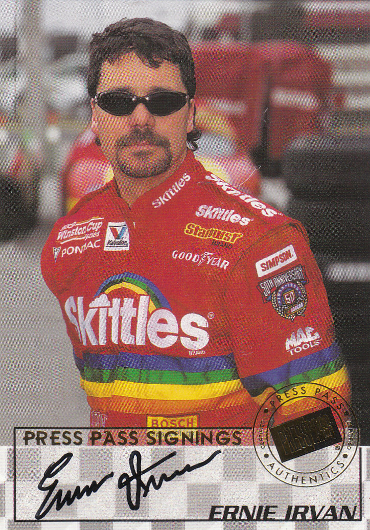 1998 Press Pass Signings #9 Ernie Irvan/Press Pass Stealth/  VIP
