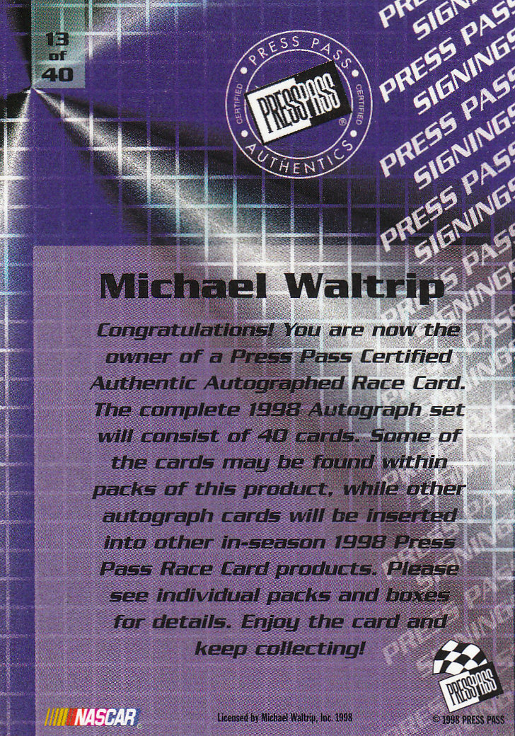 1998 Press Pass Signings #13 Michael Waltrip/Press Pass Premium/Press Pass Stealth back image