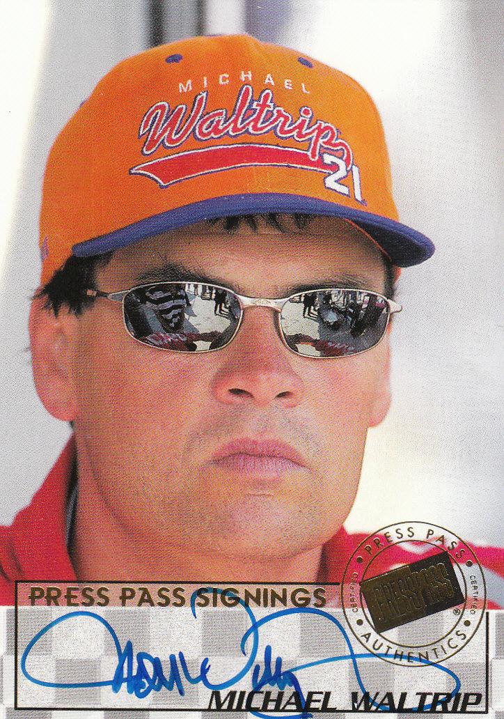1998 Press Pass Signings #13 Michael Waltrip/Press Pass Premium/Press Pass Stealth