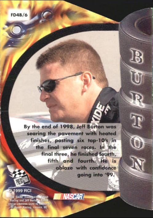 1999 Press Pass Premium Burning Desire #FD4B Jeff Burton 1:72 back image