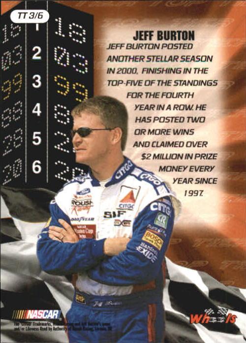 2001 Wheels High Gear Top Tier #TT3 Jeff Burton back image