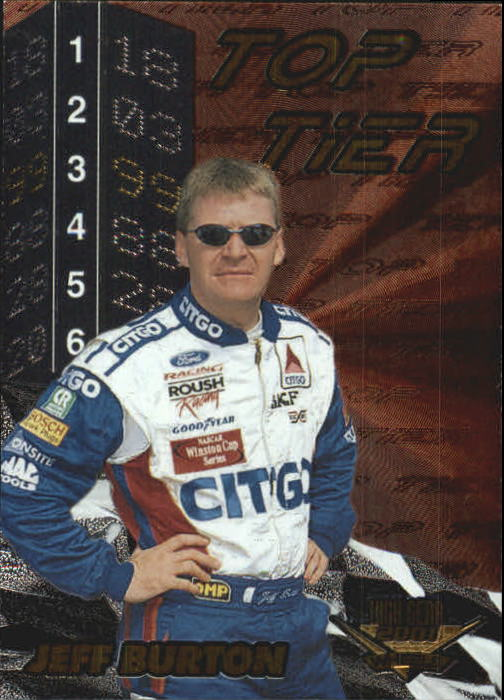 2001 Wheels High Gear Top Tier #TT3 Jeff Burton