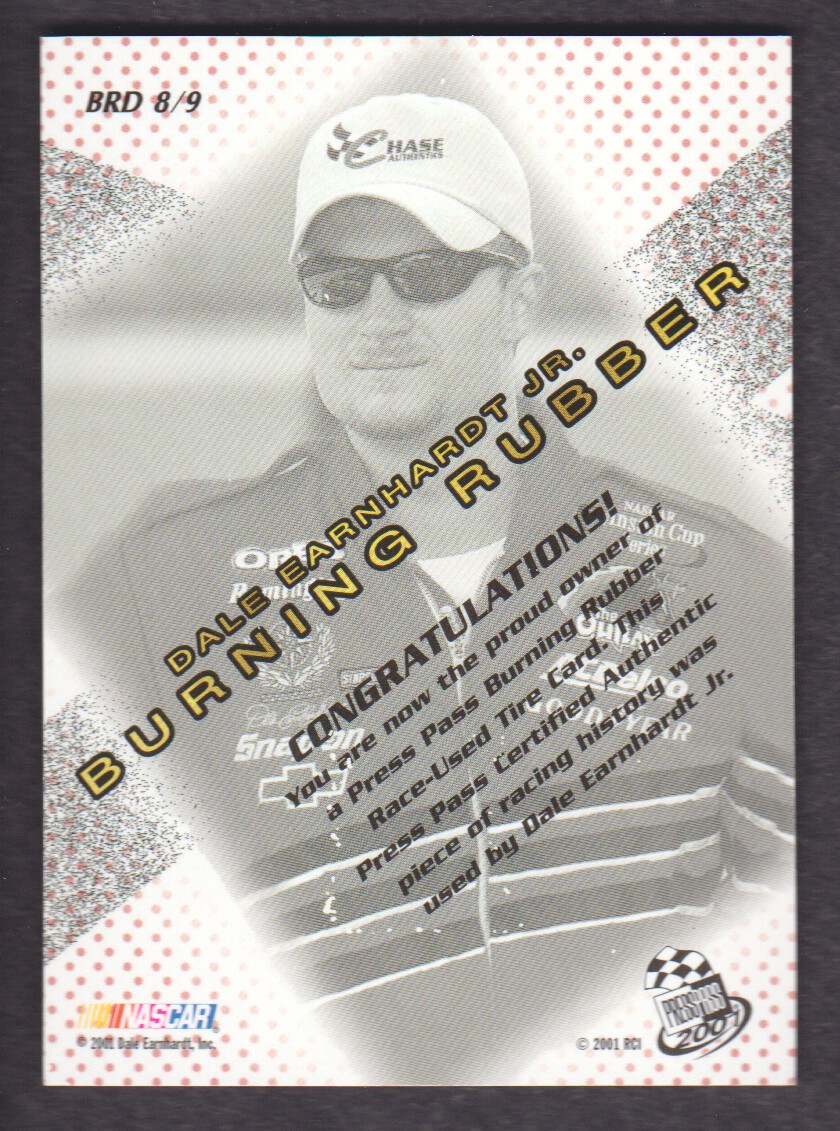 2001 Press Pass Burning Rubber Drivers #BRD8 Dale Earnhardt Jr./90 back image