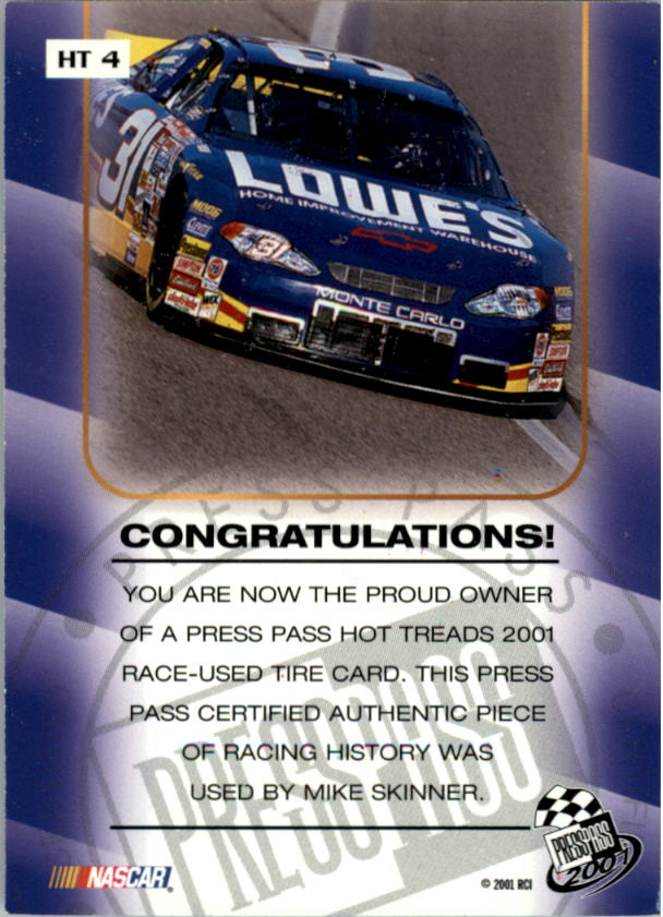 2001 Press Pass Hot Treads #HT4 Mike Skinner/2400 back image