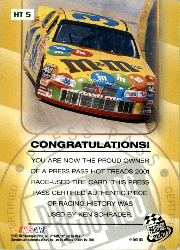 2001 Press Pass Hot Treads #HT5 Ken Schrader/2500 back image