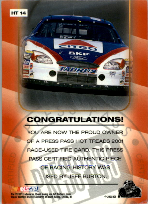 2001 Press Pass Hot Treads #HT14 Jeff Burton/1660 back image