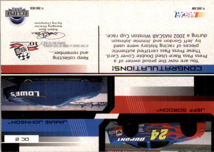 2003 Press Pass Eclipse Under Cover Double Cover #DC2 Jimmie Johnson/Jeff Gordon back image