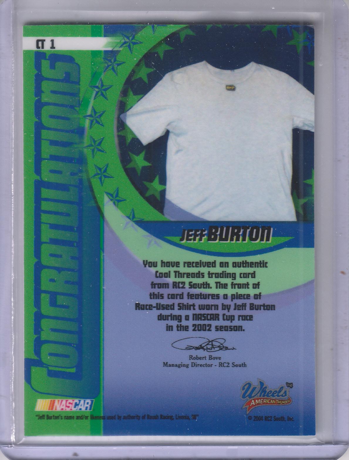 2004 Wheels American Thunder Cool Threads #CT1 Jeff Burton back image
