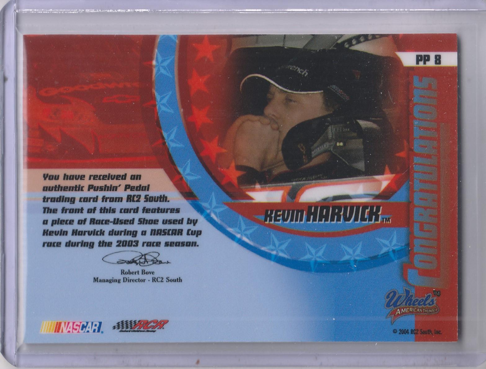 2004 Wheels American Thunder Pushin Pedal #PP8 Kevin Harvick back image