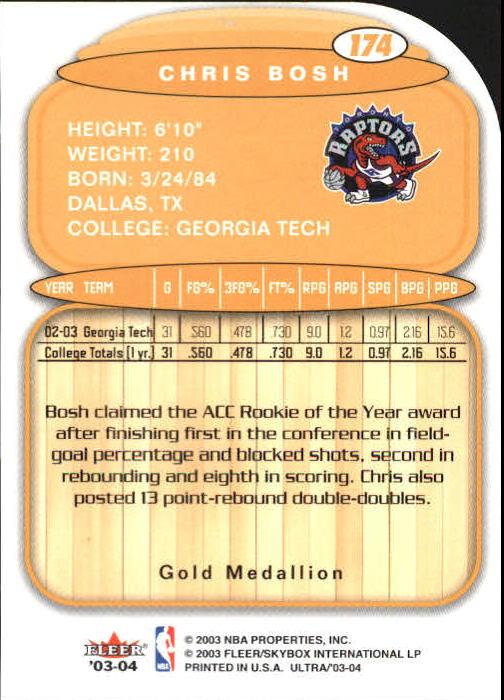 2003-04 Ultra Gold Medallion #174 Chris Bosh L13 back image
