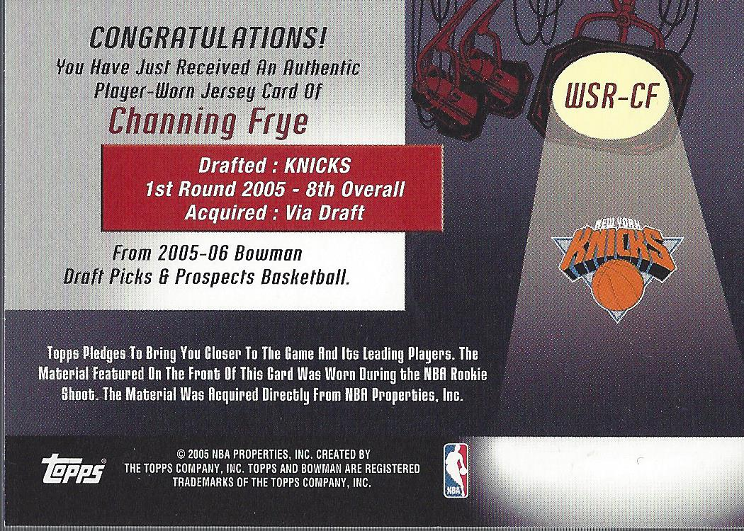 2005-06 Bowman Welcome to the Show Relics #CF Channing Frye back image