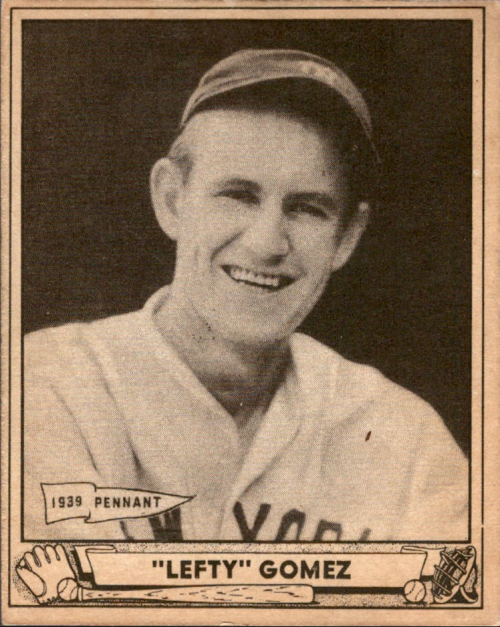1940 Play Ball #6 Lefty Gomez