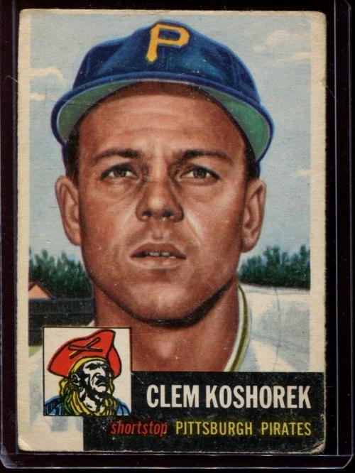 1953 Topps #8 Clem Koshorek DP