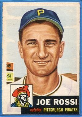 1953 Topps #74 Joe Rossi