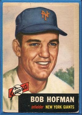 1953 Topps #182 Bobby Hofman