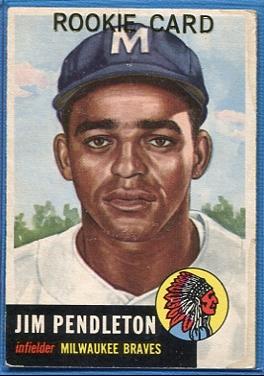 1953 Topps #185 Jim Pendleton RC