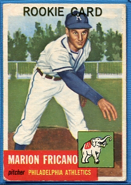1953 Topps #199 Marion Fricano RC