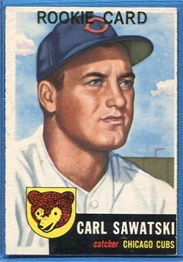 1953 Topps #202 Carl Sawatski RC