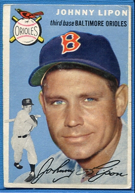 1954 Topps #19 Johnny Lipon/Orioles Team Name on Front/White Sox team on Back/Wearing a Red Sox cap
