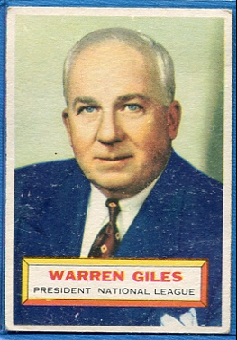 1956 Topps #2 Warren Giles PRES DP