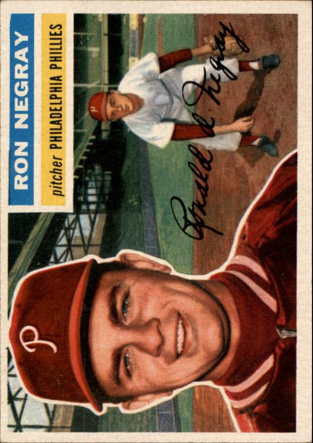 1956 Topps #7 Ron Negray RC