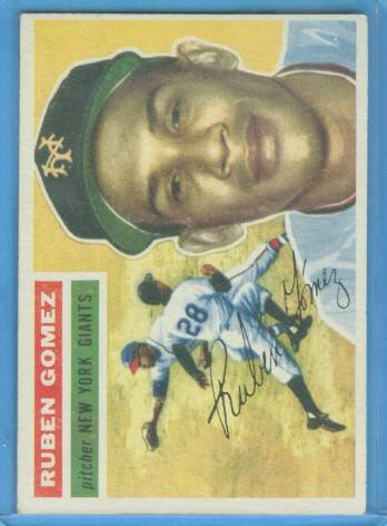 1956 Topps #9 Ruben Gomez DP