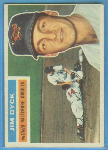 1956 Topps #303 Jim Dyck