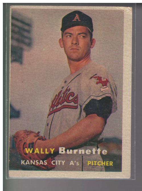 1957 Topps #13 Wally Burnette RC