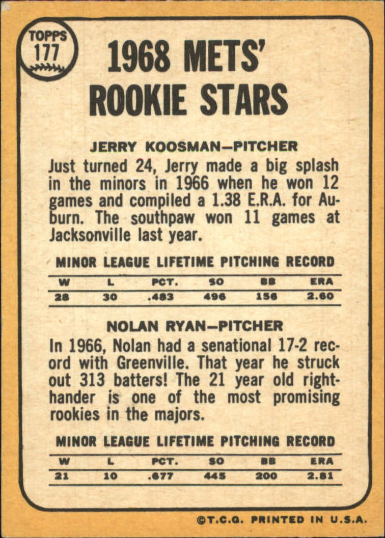 1968 Topps #177 Rookie Stars/Jerry Koosman RC/Nolan Ryan RC/UER Sensational/is spelled incorrectly back image