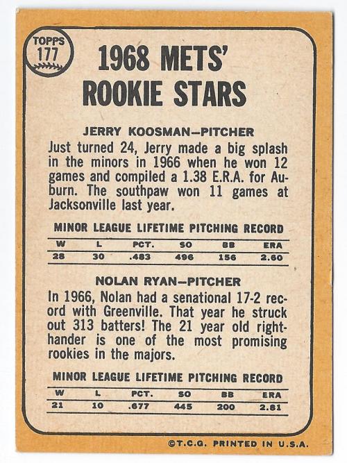 1968 Topps #177 Rookie Stars/Jerry Koosman RC/Nolan Ryan RC/UER Sensational/is spelled incorrectly back image