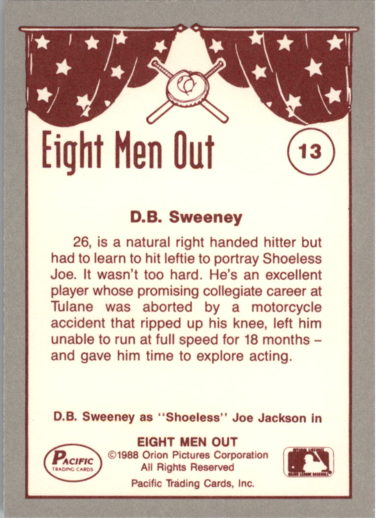 1988 Pacific Eight Men Out #13 D.B. Sweeney as/Joe Jackson back image
